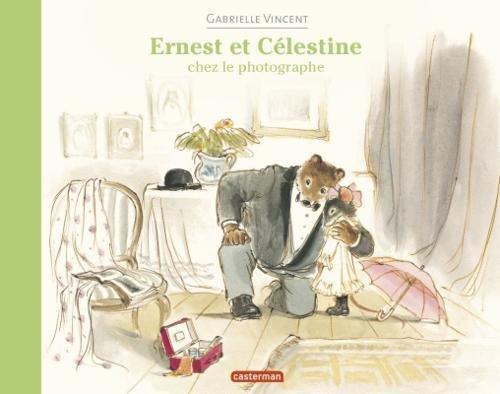 Ernest et Célestine : Ernest et Célestine chez le photographe