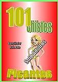 101 Chistes Picantes. En español, Chistes rojos. Chistes adultos.Humor Cuentos,...