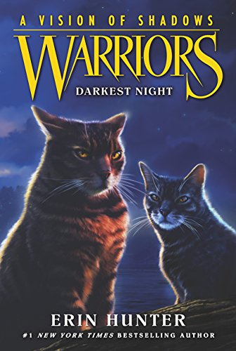 Warriors: A Vision of Shadows: Darkest Night por Erin Hunter