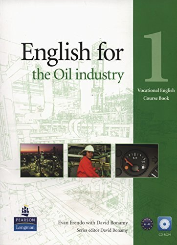 English for the Oil Industry 1 Course Book with CD-ROM (Vocational English Series) 1st edition by Frendo, Evan, Bonamy, David (2013) Paperback