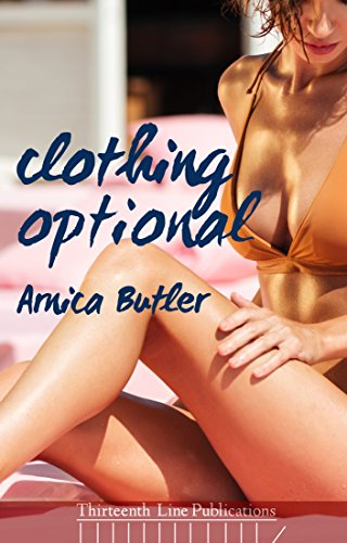 Clothing Optional: An Interracial Hotwife Erotica Novel (English Edition) por Arnica Butler
