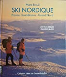 Ski nordique : France - Scandinavie - Grand Nord...