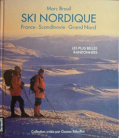 Ski nordique : France - Scandinavie - Grand Nord