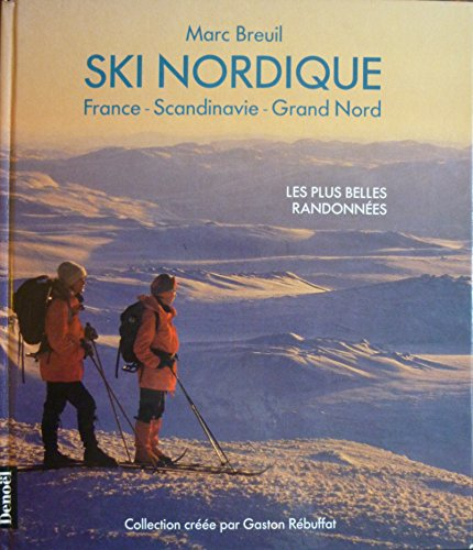 Ski nordique : France - Scandinavie - Grand Nord