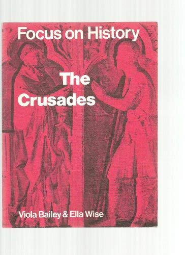 The Crusades (Focus on History)