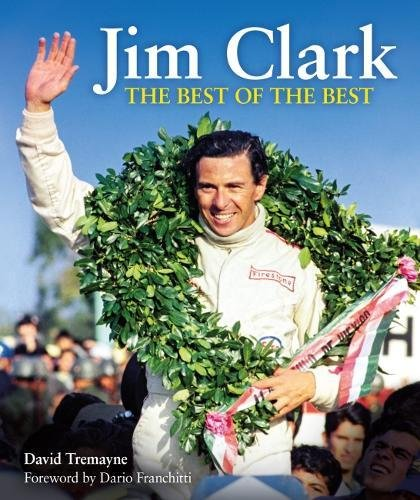 Jim Clark: The Best of the Best por David Tremayne