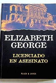 Licenciado en asesinato par Elizabeth George