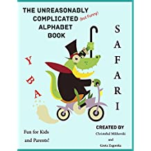 The Unreasonably Complicated Alphabet (English Edition)