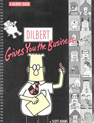 Dilbert 14 Dilbert Gives You The Business (Dilbert Book)