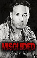 Misguided (A Death Dwellers MC Novel) (English Edition)