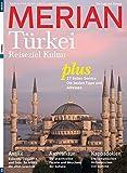MERIAN Türkei: Reiseziel Kultur (MERIAN Hefte)