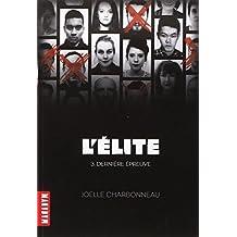 L'Elite, Tome 3 : Dernière épreuve