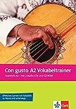 Con gusto A2 Vokabeltrainer: mit 2 Audio-CDs und CD-ROM. Vokabelheft + 2 Audio-CDs + CD-ROM (PC/Mac)