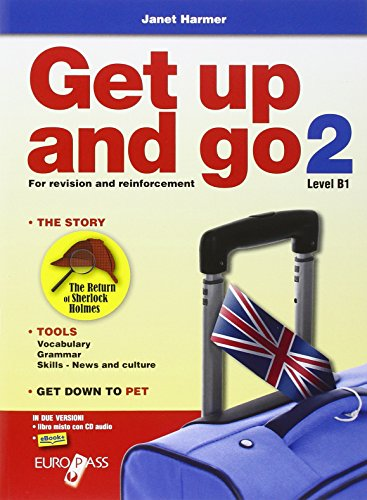Get up and go. Per le Scuole superiori. Con CD Audio. Con espansione online: 2