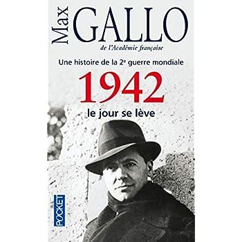 Une histoire de la 2e guerre mondiale: 1942 Le jour se leve