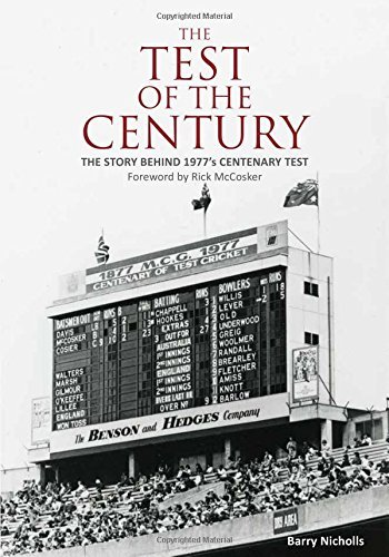 Test of the Century by Barry Nicholls (2016-06-01)