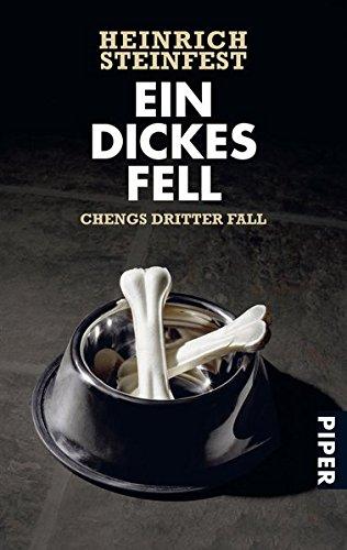 Preisvergleich Produktbild Ein dickes Fell: Chengs dritter Fall (Markus-Cheng-Reihe, Band 3)