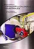 Manual práctico del operador de calderas industriales (Divulgacion General)