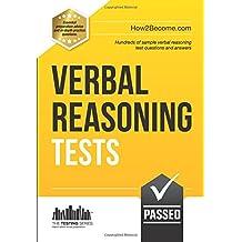 Verbal Reasoning Tests: Hundreds of sample verbal reasoning test questions and answers: 1 (Testing Series)