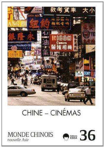 Monde chinois, N° 36 : Chine - Cinémas