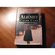 The Alienist: Number 1 in series (Laszlo Kreizler & John Schuyler Moore) by Caleb Carr (1994-06-09)