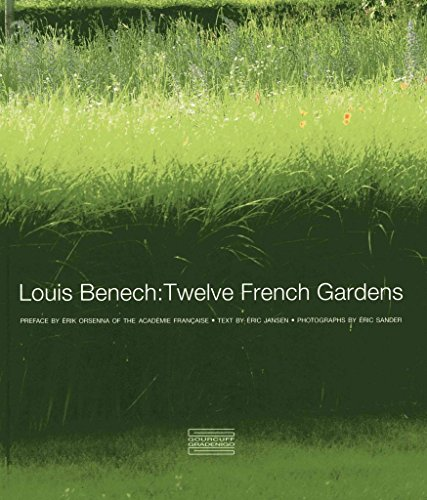 Portada del libro [(Louis Benech : Twelve French Gardens)] [Text by Eric Jansen ] published on (February, 2015)