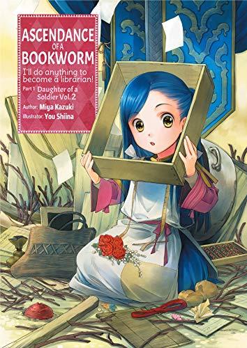 Ascendance of a Bookworm: Part 1 Volume 2 (English Edition)