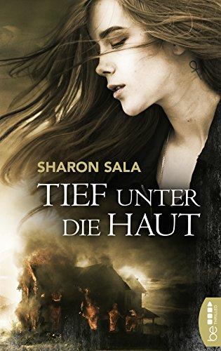 Tief unter die Haut (Packende Romantic Suspense der Bestsellerautorin Sharon Sala)