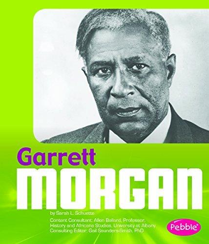 Garrett Morgan (Great African-Americans) by Sarah L Schuette (2014-07-06)