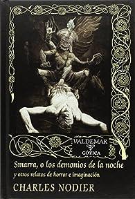Smarra, o los demonios de la noche par Charles Nodier