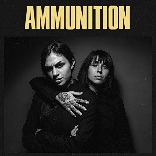 Ammunition [Explicit]