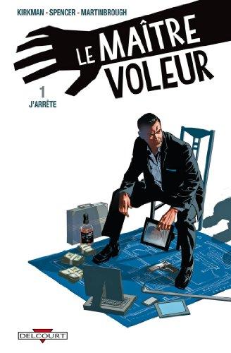 LE MAITRE VOLEUR£T01 J'ARRETE