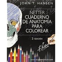 Netter. Cuaderno De Anatomía Para Colorear - 2ª Edición (+ StudentConsult)