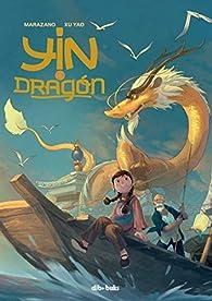Yin y el dragón par Richard Marazano