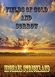 Fields of Gold and Sorrow (Red Cotton Fields trilogy Book 2)