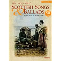 The Very Best Scottish Songs & Ballads: Words, Music & Guitar Chords, 50 Songs: 1