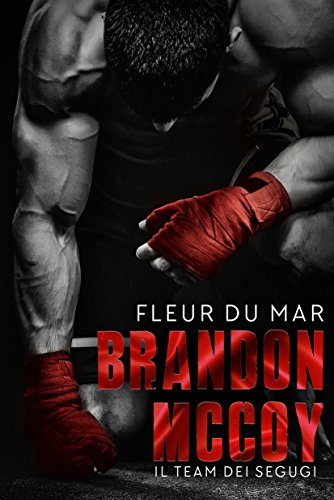 Brandon McCoy: Il Team dei Segugi (Action romance) di [du Mar, Fleur]