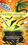 A Writer's Cauldron: A New Windmill Collection Investigating Genres (New Windmills Collections KS3)
