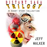 Distant Saga Trilogy: A Short Story Collection