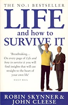 Life And How To Survive It von [Cleese, John, Skynner, Robin]