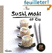 Sushi, maki et cie