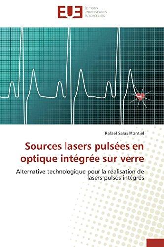 Sources lasers pulsées en optique intégrée sur verre par Rafael Salas Montiel