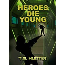 Heroes Die Young (Aston West Book 1) (English Edition)