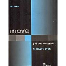 Move Teacher Book Pre Intermediate: Teacher's Book