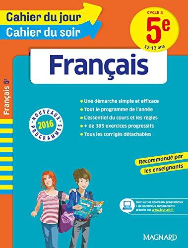Cahier du jour/Cahier du soir Français 5e - Nouveau programme 2016 par Collectif