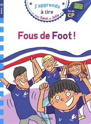 Sami et Julie CP Niv 3 Fous de foot ! par Sandra Lebrun et Loïc Audrain