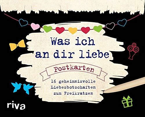Was ich an dir liebe – Postkarten: 16 geheimnisvolle Liebesbotschaften zum Freikratzen