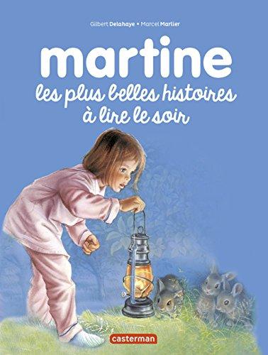 Martine : Les plus belles histoires à lire le soir