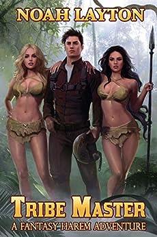 Tribe Master: A Fantasy Harem Adventure (English Edition) van [Layton, Noah]