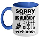 Tasse à café Cool Physicist - Sorry This Girl Is Already Taken By A Smart Physicist Accent Mug 11 Oz Accent Mug - Blue